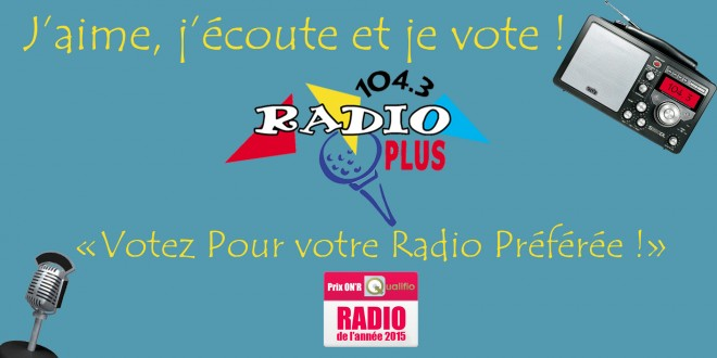 En 2015, votez Radio Plus !