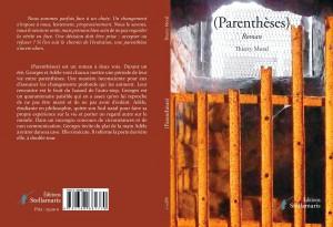 """Couverture de """"Parenthèses"""", un roman de Thierry Moral (éditions Stellamaris)"""