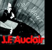 JF Auclair Au détour de Nos Vie.